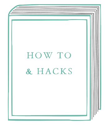 How To & Hacks